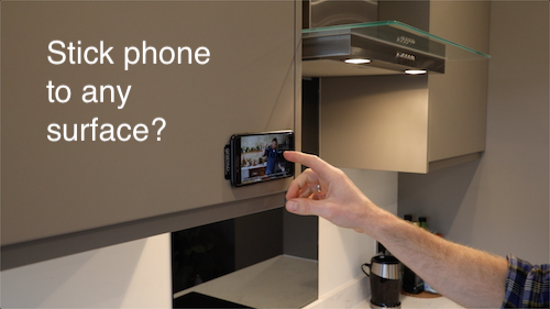 Stick phone to any surface